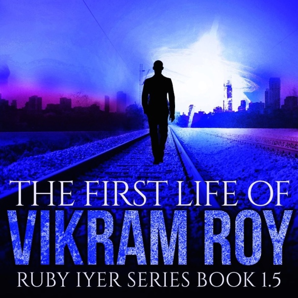 The First Life of Vikram Roy